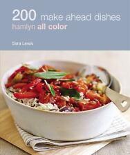200 Make Ahead Recipes, Lewis, Sara, Good Book