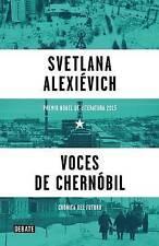 Voces de Chernobil / Voices from Chernobyl by Svetlana Alexievich (Paperback / softback, 2016)