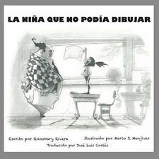 La Nina Que No Podia Dibujar by Rosemary Rivera (2015, Paperback)