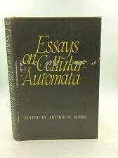 ESSAYS ON CELLULAR AUTOMATA - Arthur W. Burks, ed. - 1970 - Mathematics, Science