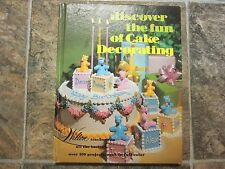 1991 HC Wilton Discover the Fun of Cake Decorating, Cookbook