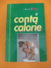 BOOK LIBRO i libri di silhouette IL CONTA CALORIE 1996 LUNARDI (L65)