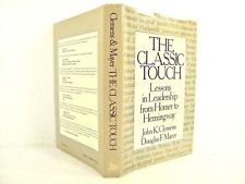 The Classic Touch: Lessons in Leadership from Homer to Hemingway 'SIGNED BY BOTH