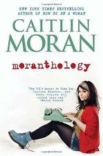 Moranthology,Caitlin Moran- 9780062258533