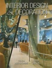 Interior Design and Decoration by Abercrombie, Stanley , Hardcover