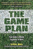 The Game Plan: Your Guide to Mental Toughness at Work-ExLibrary