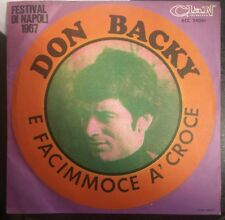 Don Backy ‎– E Facimmoce A' Croce 45 Giri Festival di napoli XV 1967 Clan Mint
