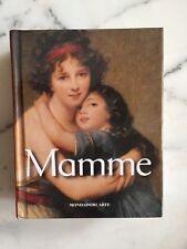 Mamme, Mondadori Arte, 2009