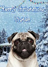 Pug  PIDXM71 A5 Xmas Greeting Card Personalised Sister Christmas card