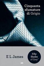 Cinquanta sfumature di Grigio  - E.l. James,  2012,  Mondolibri