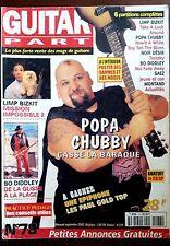 Guitar Part n°78; Popa Chubby/ Limp Bizkit/ BO Diddley/ Noir Désir/ Vielle Charr