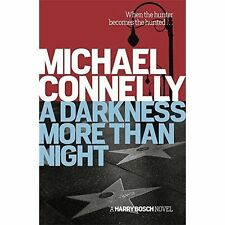 Darkness More Than Night by Michael Connelly (Paperback)
