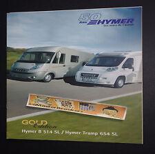 50/ans HYMER GOLD EDITION B 514 SL_HYMER TRAMP 654 SL_CAMPING-CAR BROCHURE