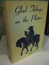 Glad Tidings on the Plains MARGARET CHAMBERS 1st Edition 1970 Methodism Nebraska
