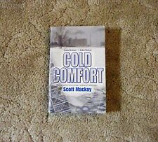 Cold Comfort by Scott Mackay (2004 Paperback)