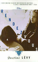 The Rendezvous: A Novel, Levy, Justine, Very Good Book