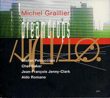 MICHEL GRAILLIER  dreamdrops  CHET BAKER , MICHEL PETRUCCIANI