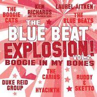 Various Artists, Blu - Blue Beat Explosion: Boogie in My Bones / Various [New Vi