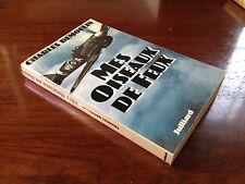 Livre Signé - Mes Oiseaux de feux - Charles Demoulin , pilote de chasse RAF WWII