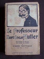 Le professeur Kurt-Oscar Muller - Ses lettres de 1912 et 1913, son carnet de gue