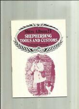Shepherding Tools and Customs . Shire Album # 23.by Arthur Ingram.