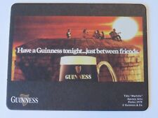 Beer Pub Coaster: GUINNESS & Co Stout ~ Have A Brew Tonight ... Between Friends