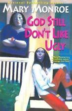 Mary Monroe~GOD STILL DON'T LIKE UGLY~SIGEND~1ST/DJ~NICE COPY