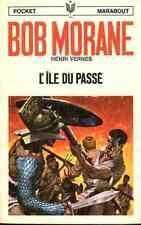 BOB MORANE 104 EO Henri VERNES Pocket Marabout 91 L'île du passé  E.O livre book