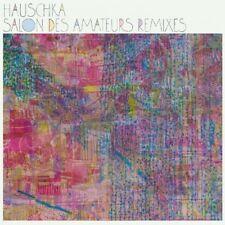 HAUSCHKA - SALON DES AMATEURS REMIXES   CD NEW!