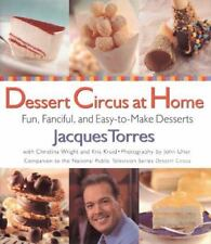 Jacques Torres - Dessert Circus At Home (1999) - Used - Trade Cloth (Hardco
