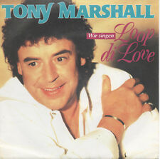 "Tony Marshall Wir singen Loop Die Love 7"" Vinyl Single NEU Perle der Ewigkeit"