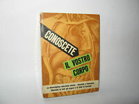 CONOSCETE IL VOSTRO CORPO - A.Nunziante [De Vecchi 1962]