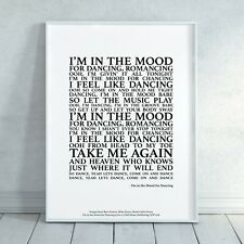 I'm In The Mood For Dancing Song Lyrics Print Poster (Unframed) Art Typography