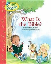 What Is the Bible? (Little Blessings) Hardcover