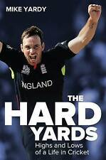 Hard Yards: Highs and Lows of a Life in Cricket,Bruce Tallbot, Mike Yardy,Very G