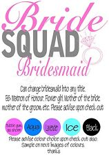 Iron on Transfer PERSONALISED BRIDE SQUAD HENS WEDDING bridesmaid etc 18x12cm