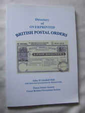 Directory Of Overprinted British Postal Orders-1st Edition 2010 Signed Copy