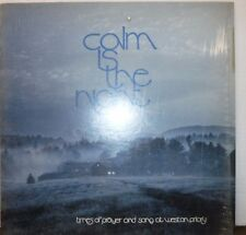 Calm is the night times of prayer and song at weston priory 33RPM  100916LLE