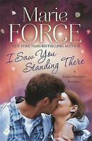 I Saw You Standing There Livre de Poche Marie Force