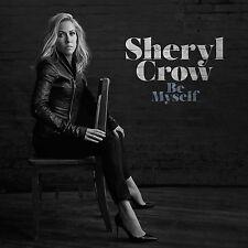 SHERYL CROW - BE MYSELF   VINYL LP NEU