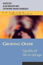 Growing Older by Hagan Hennessy, Catherine, Walker, Alan