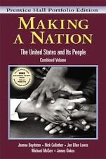Making a Nation: The United States and Its People, Vols. 1 and 2, Concise Editio