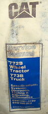 CAT Caterpillar 772B Wheel Tractor 773B Truck SERVICE Shop Repair Manual Lot 947