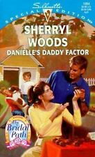 Danielle'S Daddy Factor  The Bridal Path Silhouette Special Edition