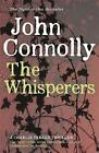 The Whisperers by John Connolly   Paperback Book   9781444711189   NEW