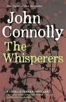 The Whisperers: A Charlie Parker Thriller: 9, Connolly, John, Very Good Book