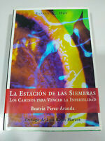 The Station de Las Siembras Commemoratove Perez Aranda Espasa - Book Spanish -