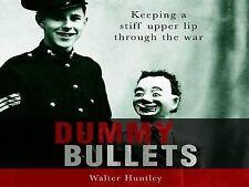 Dummy balas, Walter Huntley, nuevo libro
