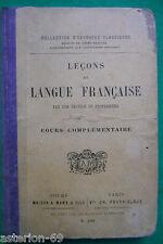 LECONS  DE LANGUE FRANCAISE COURS COMPLEMENTAIRE MAME 1908