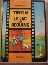 Tintin et le Lac aux Requins, l'album du film (d'après Hergé)/ Casterman, 1973